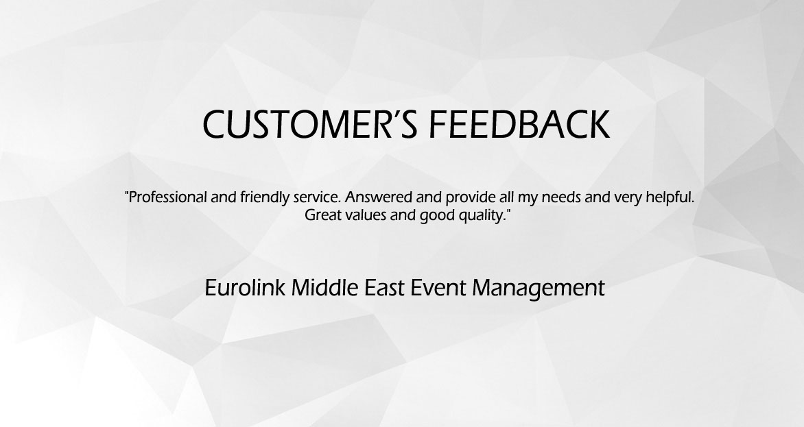 Customer's Feedback (Eurolink Middle East Event Management)